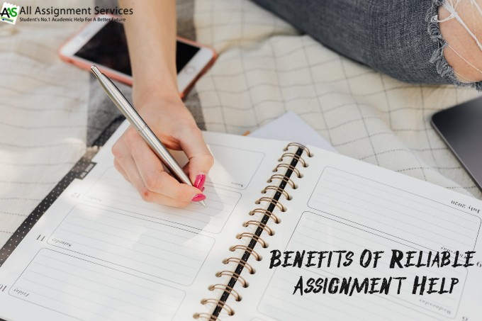 Benefits of reliable assignment help