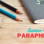 What Is Paraphrasing And How To Paraphrase Accurately?