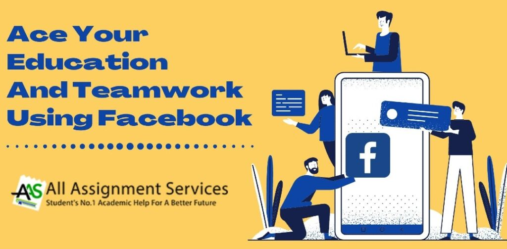 How to use Facebook for Education and Teamwork