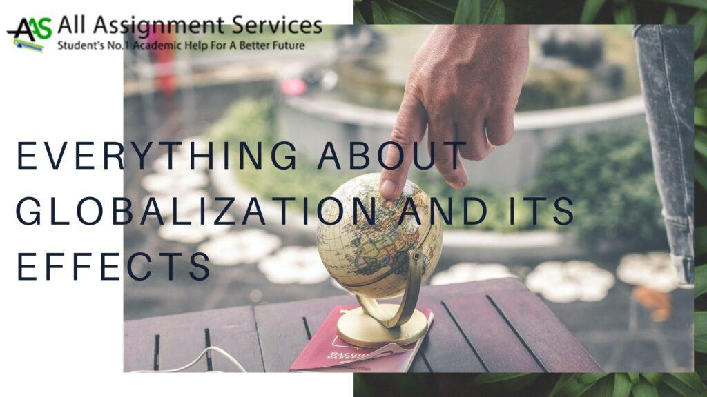 Globalization & Its Effects