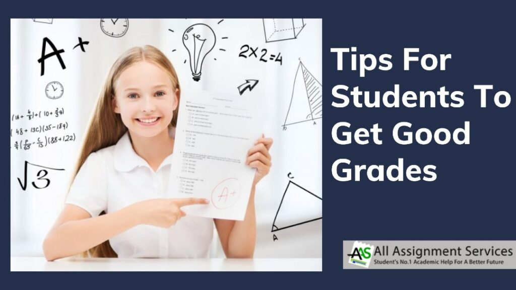 Tips for students to get good grades