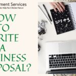 Comprehensive Tips To Develop A Business Proposal In 2021