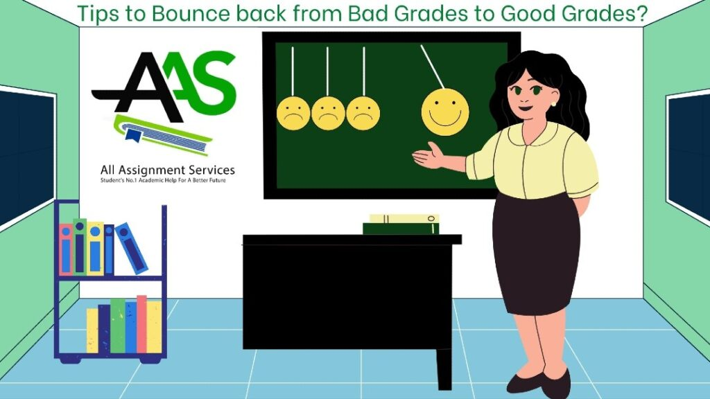 Tips to Bounce back from Bad Grades to Good Grades