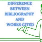 Bibliography Vs Works Cited: Everything That You Need to Know