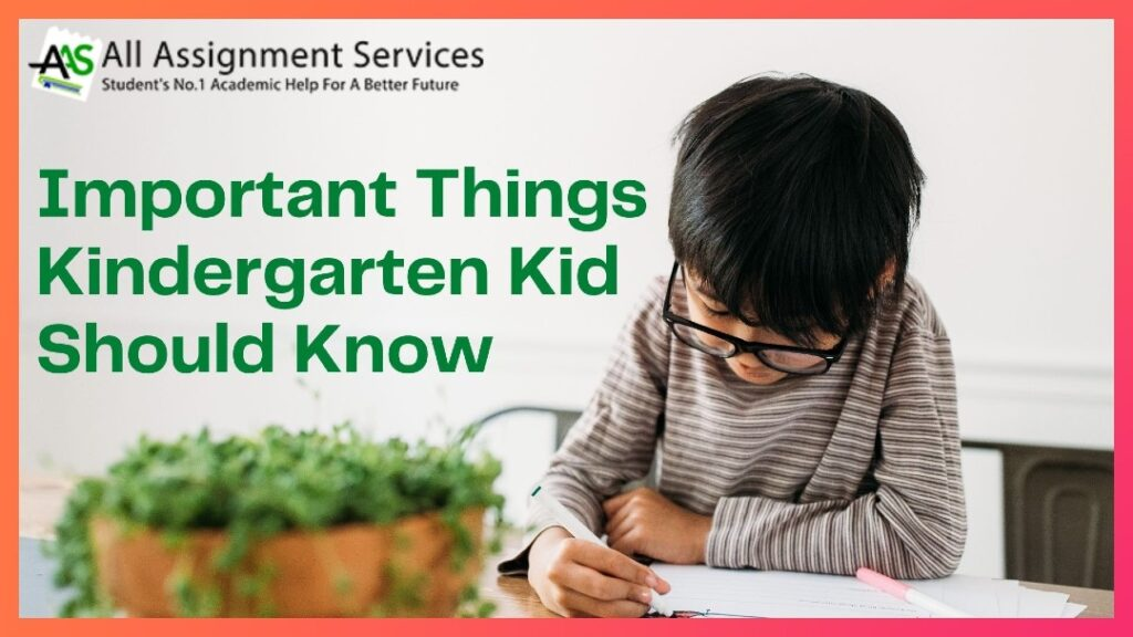 Important Things Kindergarten Kids Should Know