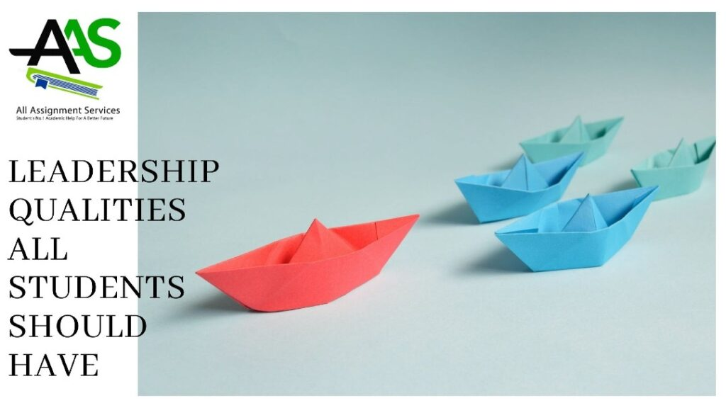 Leadership qualities all students should have